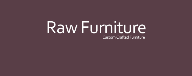 RAW Furniture located on Eastgate design and manufacture custom wooden furniture. The showroom has a...