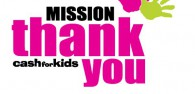 Cash For Kids Launch Mission Thank You!