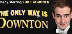 Following two sell-out Edinburgh runs, two West End seasons and UK tours, impressionist Luke Kempner – star of YouTube hit Downstairs At Downton and the musicals Les Mis and Avenue Q