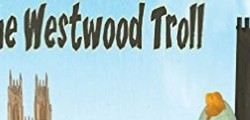 Have you ever wondered where the Westwood Troll lives and what he likes to eat for his dinner?