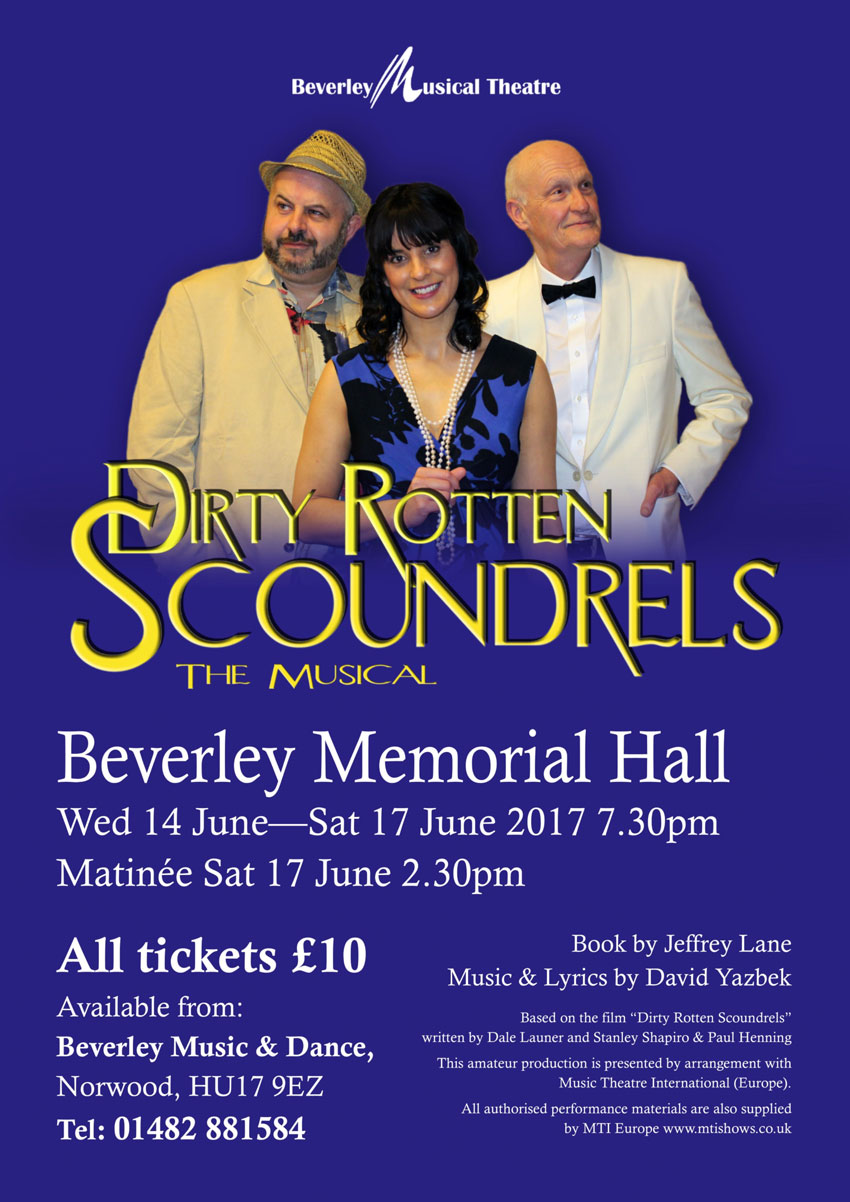 Beverley Musical Theatre Presents Dirty Rotten Scoundrels