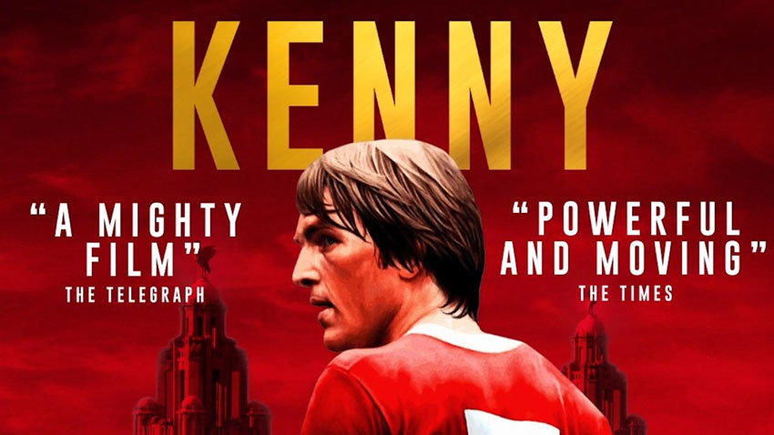 KENNY - The Kenny Dalglish Feature Film To Be Screened In Beverley